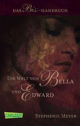 Broschiertes Buch »Bella und Edward: Die Welt von Bella und Edward«