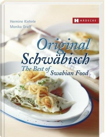 Gebundenes Buch »Original Schwäbisch - The Best of Swabian Food«