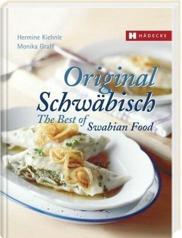 Gebundenes Buch »Original Schwäbisch - The Best of Swabian Food«