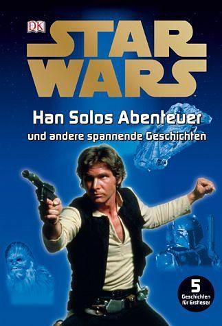 Gebundenes Buch »Star Wars - Han Solos Abenteuer und andere...«