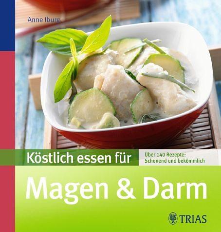 Broschiertes Buch »Köstlich essen für Magen & Darm«