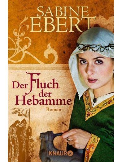 Broschiertes Buch »Der Fluch der Hebamme / Hebammen-Romane Bd.4«