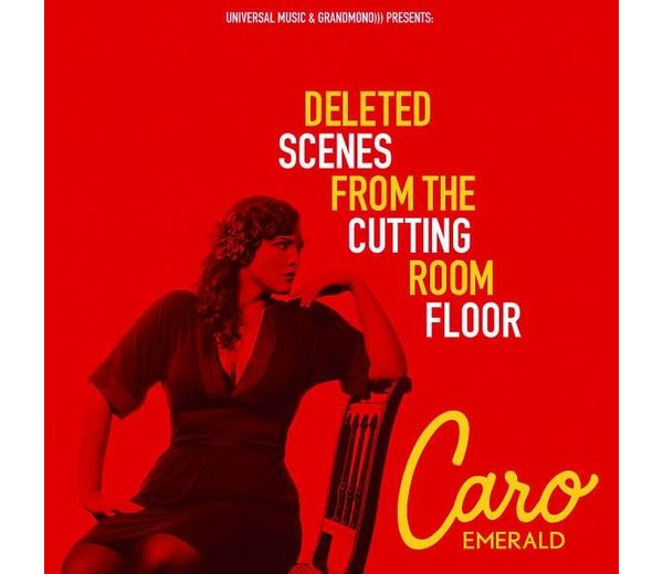 Audio CD »Caro Emerald: Deleted Scenes From The Cutting...«