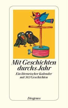 Broschiertes Buch »Mit Geschichten durchs Jahr«