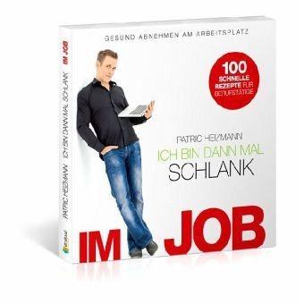 Broschiertes Buch »Ich bin dann mal schlank im Job«