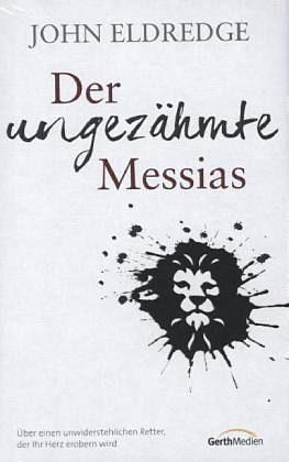 Gebundenes Buch »Der ungezähmte Messias«