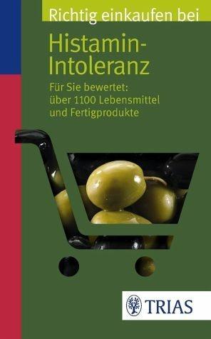 Broschiertes Buch »Richtig einkaufen bei Histamin-Intoleranz«