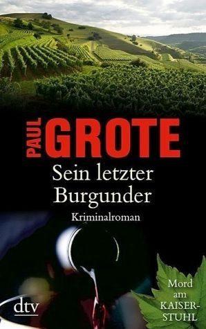 Broschiertes Buch »Sein letzter Burgunder / Weinkrimi Bd.9«
