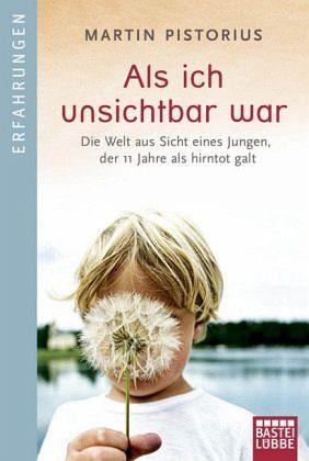Broschiertes Buch »Als ich unsichtbar war«