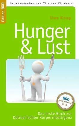 Broschiertes Buch »HUNGER & LUST«