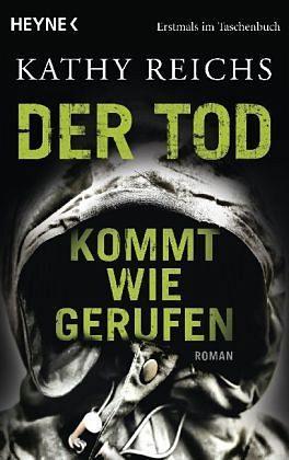 Broschiertes Buch »Der Tod kommt wie gerufen / Tempe Brennan Bd.11«