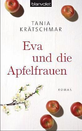 Broschiertes Buch »Eva und die Apfelfrauen«