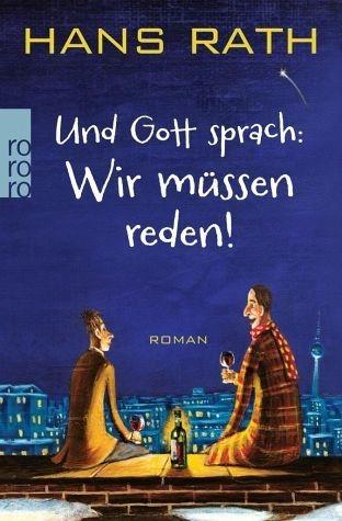 Broschiertes Buch »Wir müssen reden! / Und Gott sprach Bd.1«
