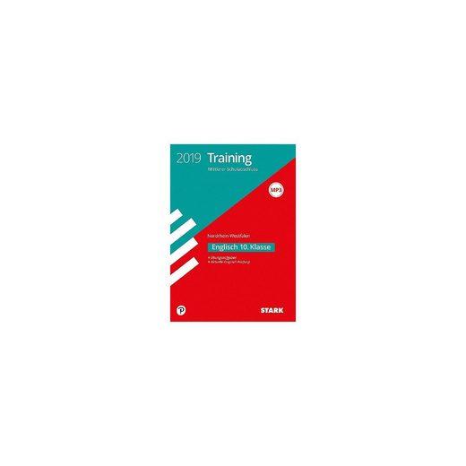 Stark Verlag Training Mittlerer Schulabschluss 2019 - Nordrhein-Westfalen