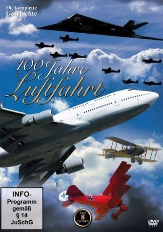 DVD »100 Jahre Luftfahrt - Die komplette Geschichte«