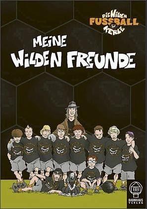 Gebundenes Buch »Meine Wilden Freunde / Die wilden Fußballkerle...«