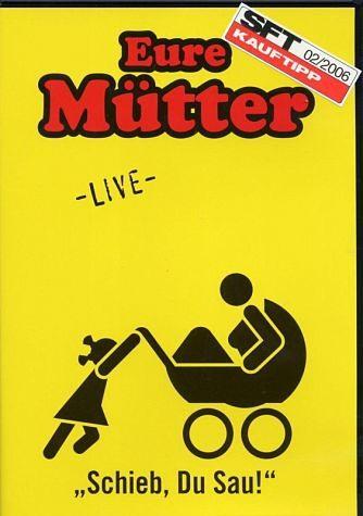 DVD »Eure Mütter - Schieb du Sau: Live«