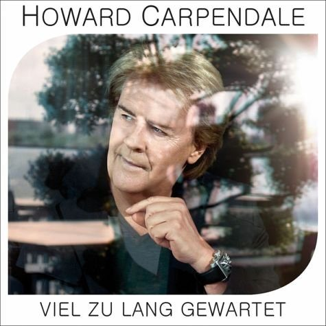Audio CD »Howard Carpendale: Viel Zu Lang Gewartet«