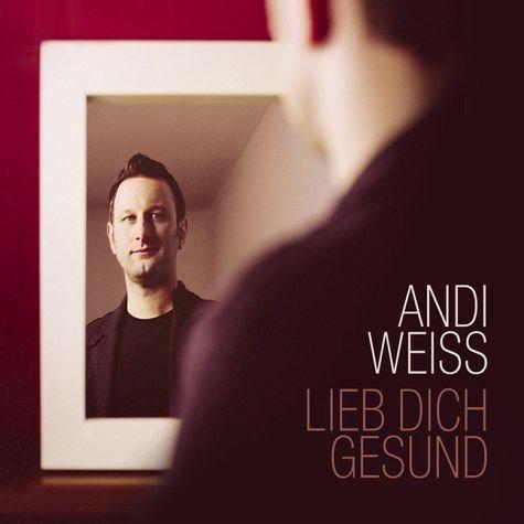 Audio CD »Andi Weiss: Lieb Dich Gesund«