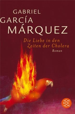 Broschiertes Buch »Die Liebe in den Zeiten der Cholera«
