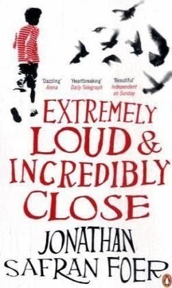 Broschiertes Buch »Extremely Loud and Incredibly Close«