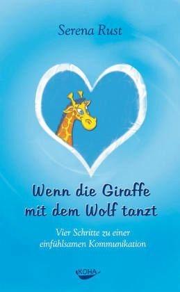 Gebundenes Buch »Wenn die Giraffe mit dem Wolf tanzt«