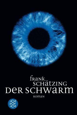Broschiertes Buch »Der Schwarm«