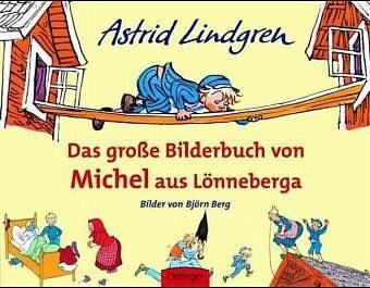 Gebundenes Buch »Das große Bilderbuch von Michel aus Lönneberga«