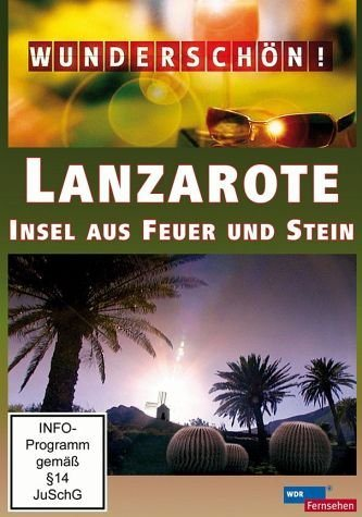 DVD »Wunderschön! - Lanzarote: Insel aus Feuer und...«