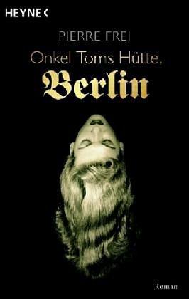 Broschiertes Buch »Onkel Toms Hütte, Berlin«