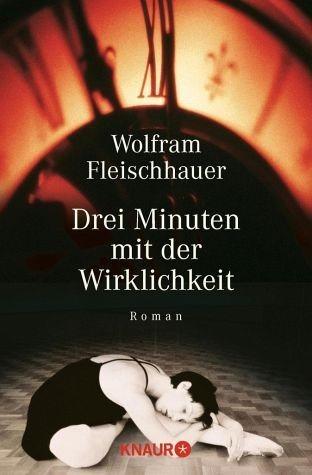 Broschiertes Buch »Drei Minuten mit der Wirklichkeit«