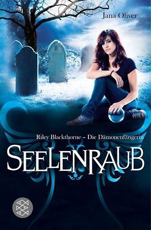 Broschiertes Buch »Seelenraub / Riley Blackthorne. Die...«