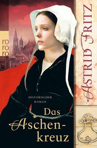 Broschiertes Buch »Das Aschenkreuz / Begine Serafina Bd.1«