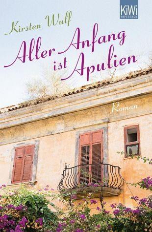 Broschiertes Buch »Aller Anfang ist Apulien«
