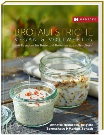 Gebundenes Buch »Brotaufstriche vegan & vollwertig«