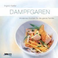 Broschiertes Buch »Dampfgaren«