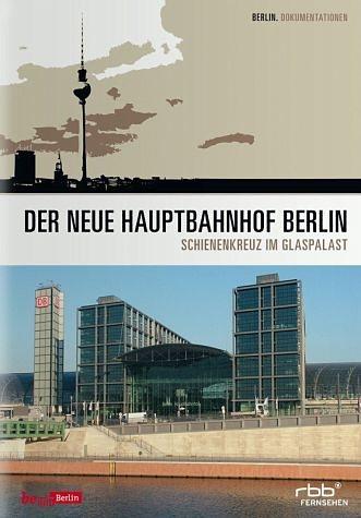 DVD »Der neue Hauptbahnhof in Berlin«