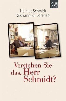 Broschiertes Buch »Verstehen Sie das, Herr Schmidt?«