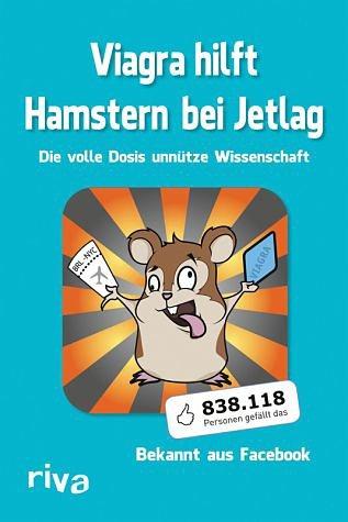 Broschiertes Buch »Viagra hilft Hamstern bei Jetlag«