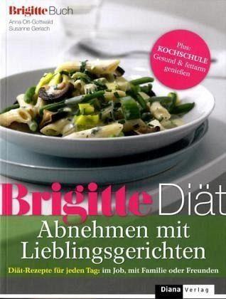 Broschiertes Buch »BRIGITTE Diät Abnehmen mit Lieblingsgerichten«