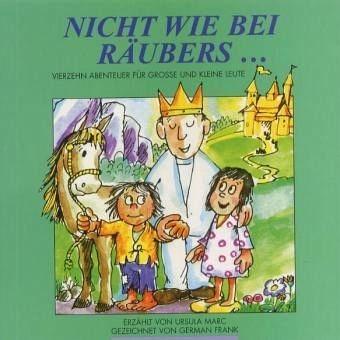 Broschiertes Buch »Nicht wie bei Räubers . . .«