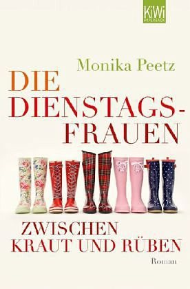Broschiertes Buch »Die Dienstagsfrauen zwischen Kraut und Rüben /...«