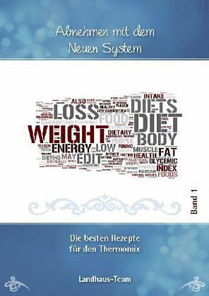 Broschiertes Buch »Abnehmen mit dem NEUEN System Band 1«