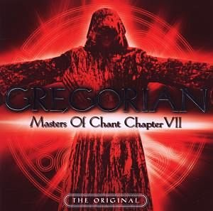 Audio CD »Gregorian: Masters Of Chant Chapter Vii«