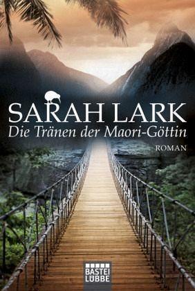 Broschiertes Buch »Die Tränen der Maori-Göttin / Kauri Trilogie Bd.3«