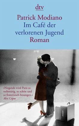 Broschiertes Buch »Im Café der verlorenen Jugend«