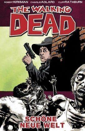 Gebundenes Buch »Schöne neue Welt / The Walking Dead Bd.12«