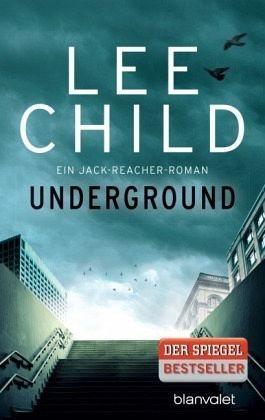 Broschiertes Buch »Underground / Jack Reacher Bd.13«