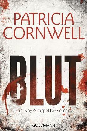 Broschiertes Buch »Blut / Kay Scarpetta Bd.19«