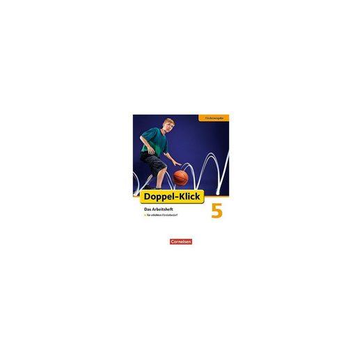 Cornelsen Verlag 5. Schuljahr, Das Arbeitsheft für erhöhten Förderbedarf